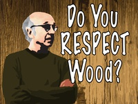 Do You Respect Wood? larrydavid freecoasters stickermule