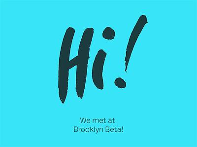 Hi! brooklyn beta lettering