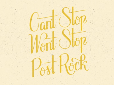 Can't Stop Won't Stop Post Rock