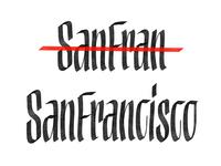 San Fran(cisco)