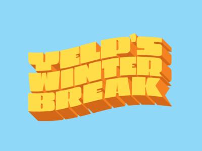 Yelp's Winter Break dimensional design lettering type postcard school old break winter