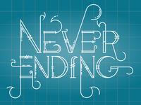 Never Ending Type