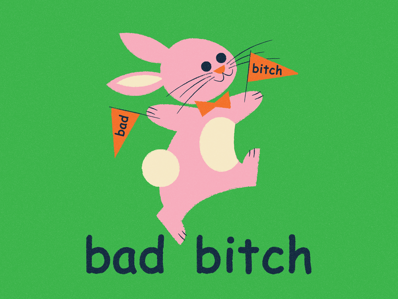 Bad Bitch yay character design character art bowtie typography illustration comic sans pennant bunny bad bitch
