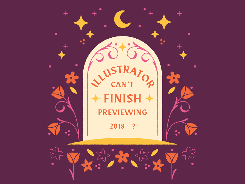 Can't Finish Previewing rip stars flowers typography illustration cemetery tombstone grave cant finish previewing 2019 adobe illustrator
