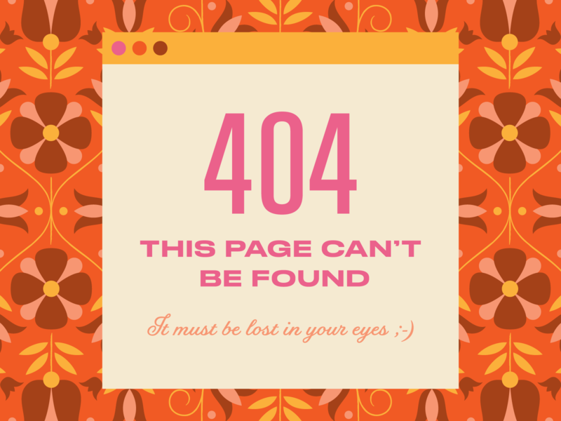 404 pattern floral wallpaper error ui popup module typography illustration flowers pickup line 404