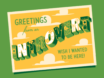Greetings from an Introvert! clouds palm tree lettering typography illustration anxiety greetings postcard introvert