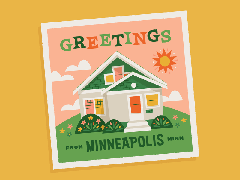 Greetings from Minneapolis! new city moving typography flowers house illustration postcard greetings new house minnesota minneapolis