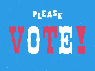 Please Vote! america vote typography type woodblock wood fucktrump imwithher