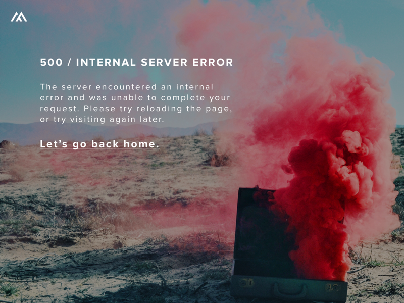 500 / Internal Server Error smoke graphic brand layout graphic design design web design web photography typography type error