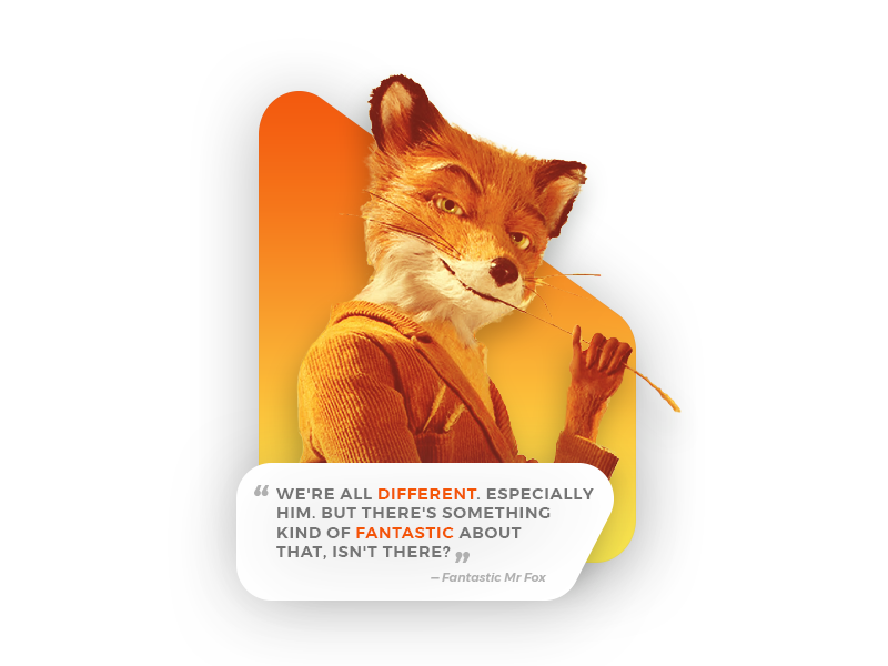 Quote Of The Day Fantastic Mr Fox By Mikus Kruze On Dribbble