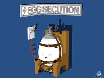 Eggsecution toon design joachim berg electric chair bad apple omelette electrocution execution eggsecution egg