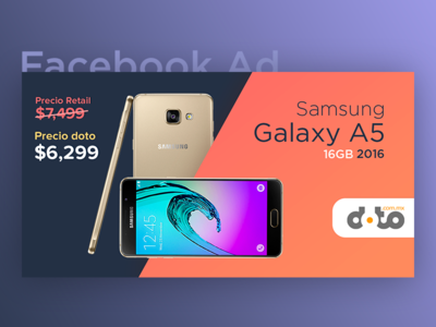Facebook Ad - Samsung Galaxy A5 2016