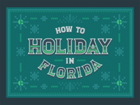 How to Holiday in FL