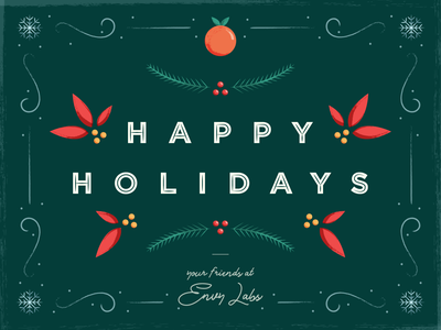 Happy Holidays! florida orlando envy labs christmas holly snowflake snow orange typography illustration holiday