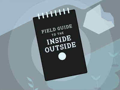 Field Guide to the Inside Outside game dev game design games design ios android mobile game indie game