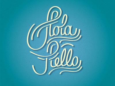 Holahello handwriting typography