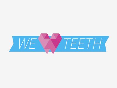 WE LOVE TEETH illustration illustrator teeth love hearth