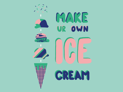 Make Your Own Ice Cream
