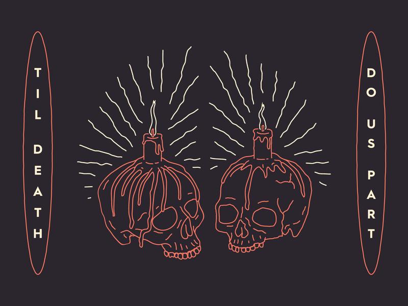 'Til Death lovers occult monoline skulls candles marriage branding brooklyn nevada linework illustration