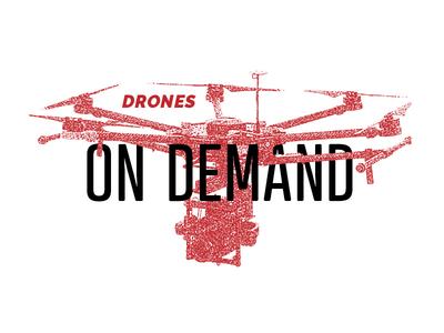Drones on Demand campaign concept