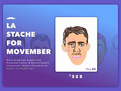 La Stache Movember drawings portrait stache movember illustration