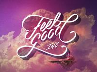 Lettering - Feel Good Inc.