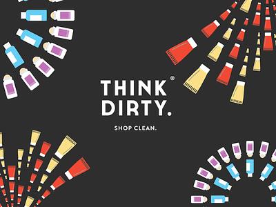 Think Dirty: Shop Clean. Banner banner vector branding illustration
