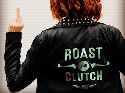 Roast & Clutch