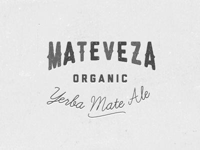 Mateveza mateveza mate yerba brew typography beer