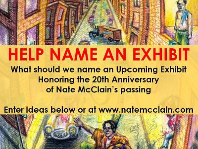 Help Us Name an Exhibit exhibitition art art show art exhibit ideas help feedback name crowdsource