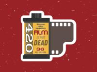 Film is not Dead Sticker