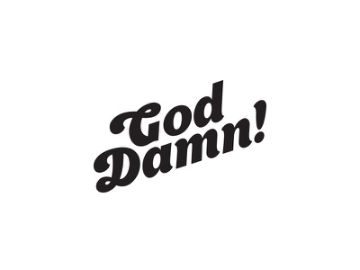 God Damn! damn god typography