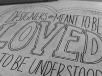 Designers are meant to be loved, not to be understood