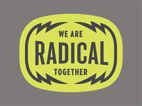 Radical Together Badge