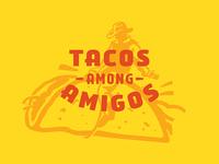 Tacos Among Amigos