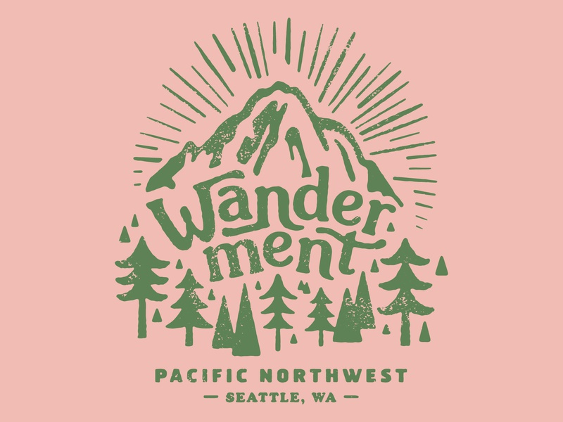 Wanderment illustration typography outdoors mountains pacific northwest wander t-shirt