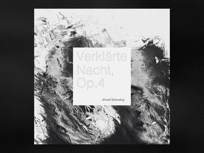 Verklärte Nacht, Op.4 by Arnold Schoenberg