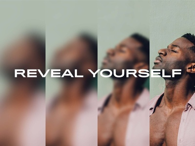 'Reveal Yourself' Brand Story