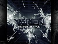 Varien - Metalworks