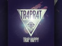 TR4PR4T - Trap Happy