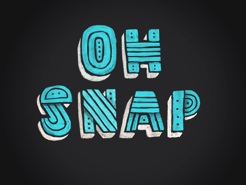 Oh Snap Lettering procreate hand lettering ipad lettering oh snap snap oh lettering hand