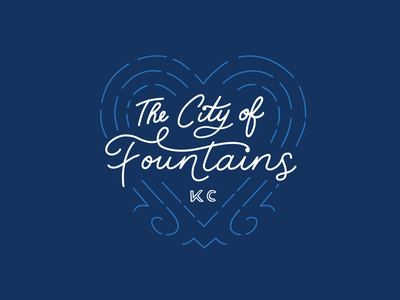 Kansas City. The City of Fountains.