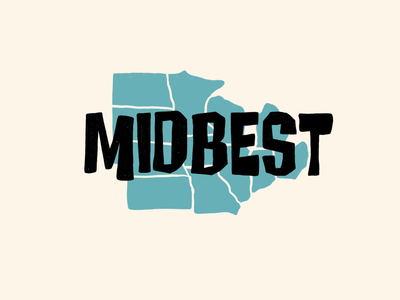 Midbest. Midwest is best.