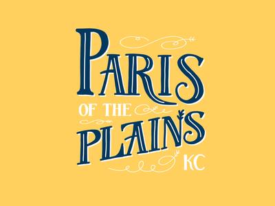 Kansas City. The Paris of the Plains.