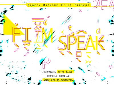 Film Speak Poster poster music glitch design abstract typography type