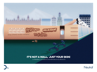 "Unilever Neutral ""It is not a wall, just your skin!"""