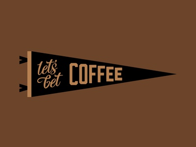 Let's Get Coffee Pennant pennant coffee