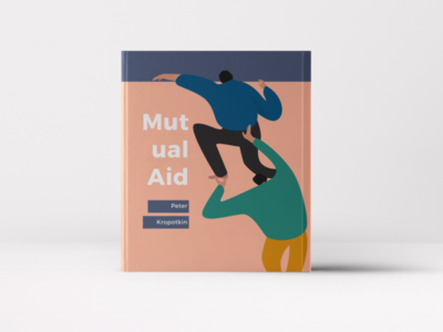 Mutual Aid by Peter Kropotkin vector book cover adobe adobe illustrator storytelling design art visualart illustration
