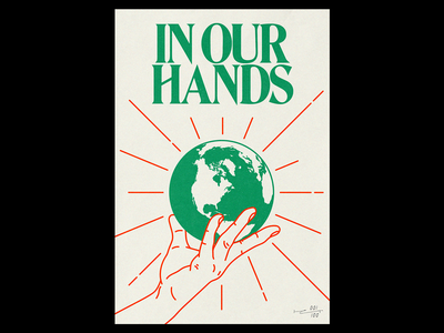 In Our Hands Print planet green for sale eco print environment poster brutalism line red minimal illustration type typography graphic design