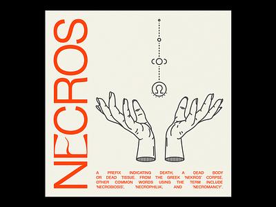 NᏋCROS necro necromancy summon hands skull death grey red illustration minimal type graphic typography design
